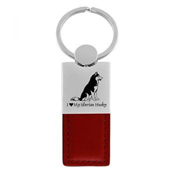 Modern Leather and Metal Keychain  - I Love My Siberian Huskie