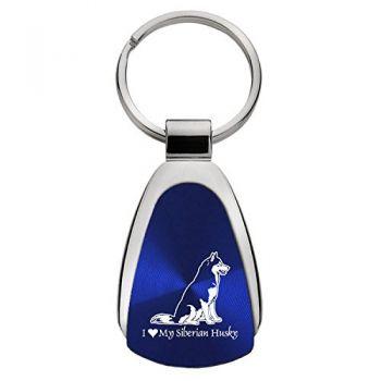 Teardrop Shaped Keychain Fob  - I Love My Siberian Huskie