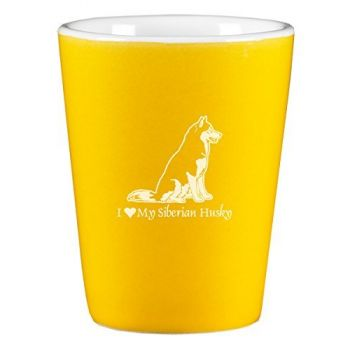 2 oz Ceramic Shot Glass  - I Love My Siberian Huskie