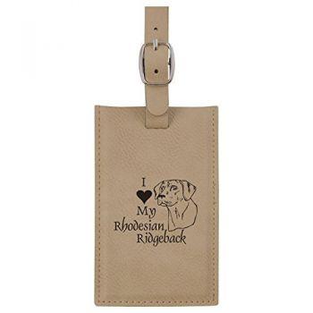 Leatherette Luggage Tag -I love my Rhodesian Ridgeback-Tan