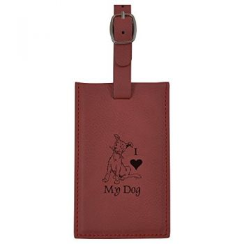 Leatherette Luggage Tag -I love my Dog-Burgundy