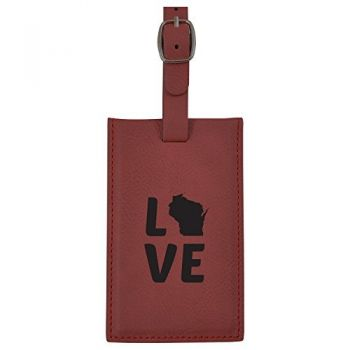 Wisconsin-State Outline-Love-Leatherette Luggage Tag -Burgundy