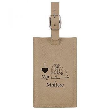 Leatherette Luggage Tag -I love my Maltese-Tan