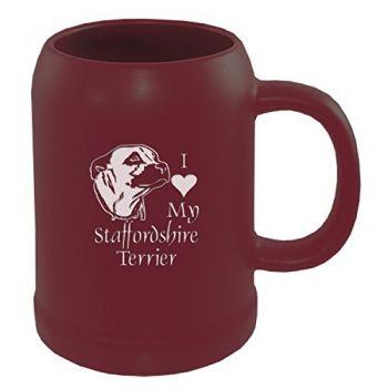 22 oz Ceramic Stein Coffee Mug  - I Love My Staffordshire Terrier