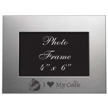 4 x 6  Metal Picture Frame  - I Love My Collie