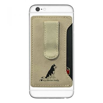 Cell Phone Card Holder Wallet with Money Clip  - I Love My Siberian Huskie