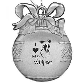 Pewter Christmas Bulb Ornament  - I Love My Whippet