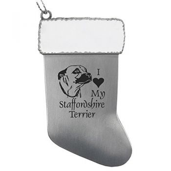 Pewter Stocking Christmas Ornament  - I Love My Staffordshire Terrier