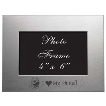 4 x 6  Metal Picture Frame  - I Love My Pit Bull