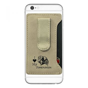 Cell Phone Card Holder Wallet with Money Clip  - I Love My Pomeranian