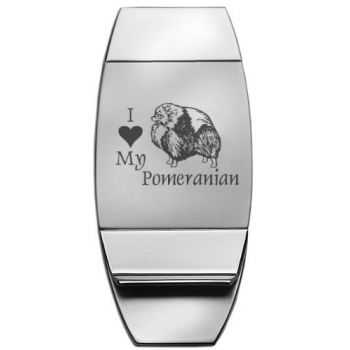 Stainless Steel Money Clip  - I Love My Pomeranian