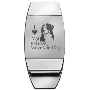 Stainless Steel Money Clip  - I Love My Bernese Mountain Dog