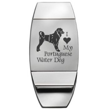 Stainless Steel Money Clip  - I Love My Portuguese Water Dog