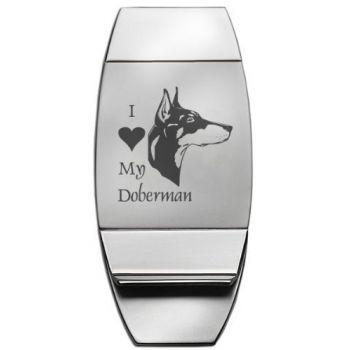Stainless Steel Money Clip  - I Love My Doberman Pinscher