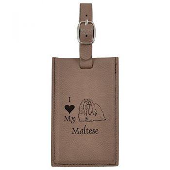 Leatherette Luggage Tag -I love my Maltese-Brown