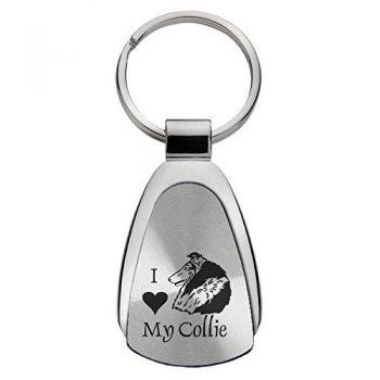 Teardrop Shaped Keychain Fob  - I Love My Collie