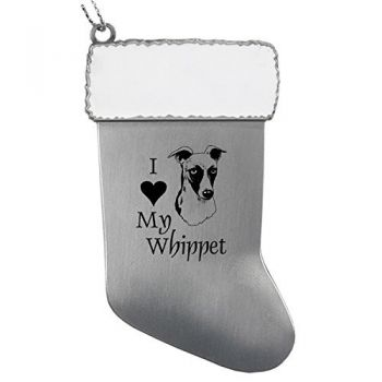 Pewter Stocking Christmas Ornament  - I Love My Whippet