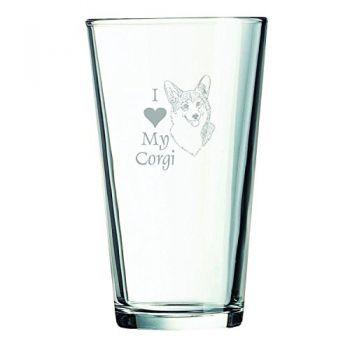 16 oz Pint Glass   - I Love My Corgi