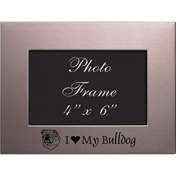 4 x 6  Metal Picture Frame  - I Love My Bull Dog
