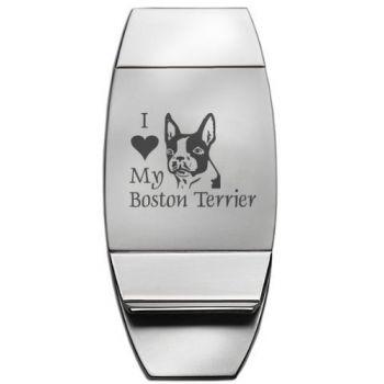 Stainless Steel Money Clip  - I Love My Boston Terrier