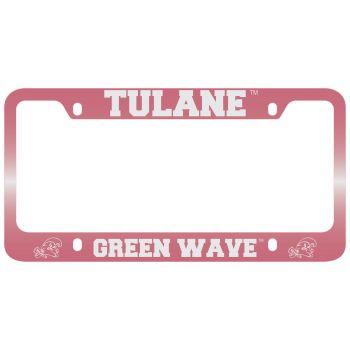 Tulane University -Metal License Plate Frame-Pink